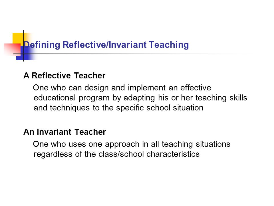Defining Reflective/Invariant Teaching
