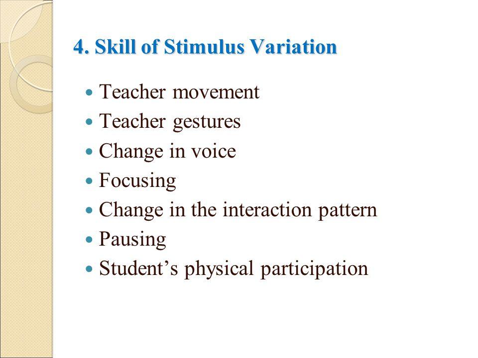 4. Skill of Stimulus Variation