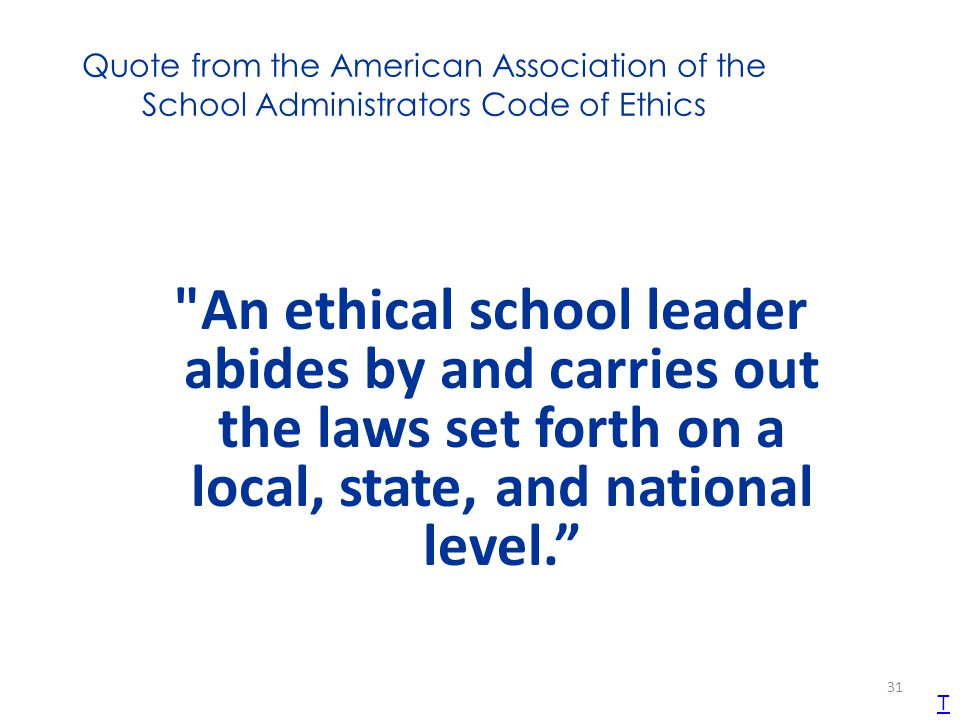 Quote from the American Association of the School Administrators Code of Ethics