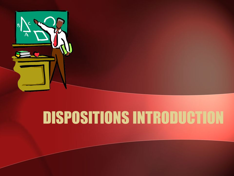 DISPOSITIONS INTRODUCTION
