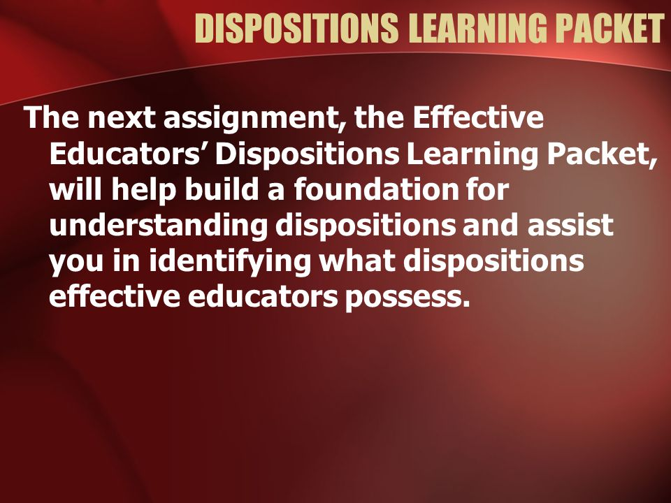 DISPOSITIONS LEARNING PACKET