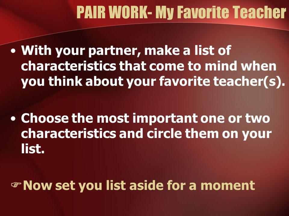 PAIR WORK- My Favorite Teacher