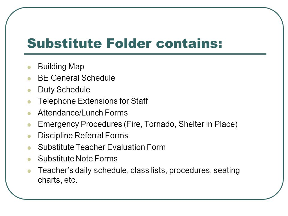 Substitute Folder contains: