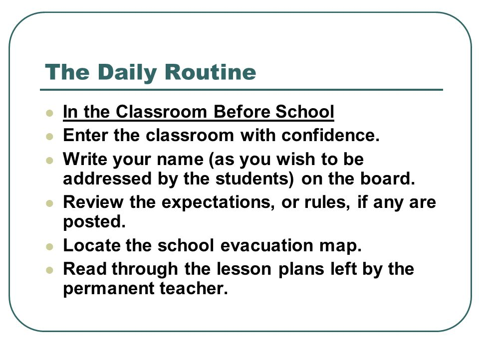 The Daily Routine In the Classroom Before School