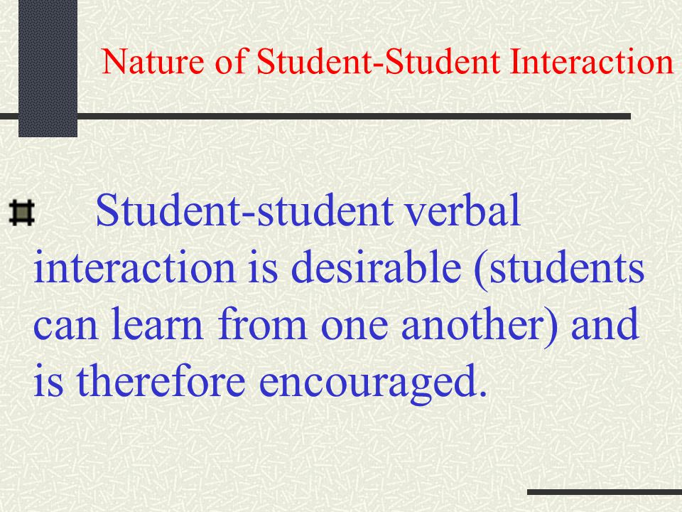 Nature of Student-Student Interaction