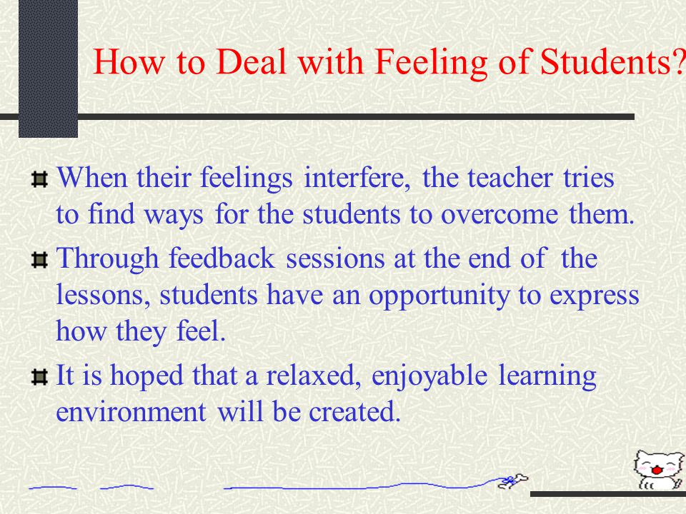 How to Deal with Feeling of Students
