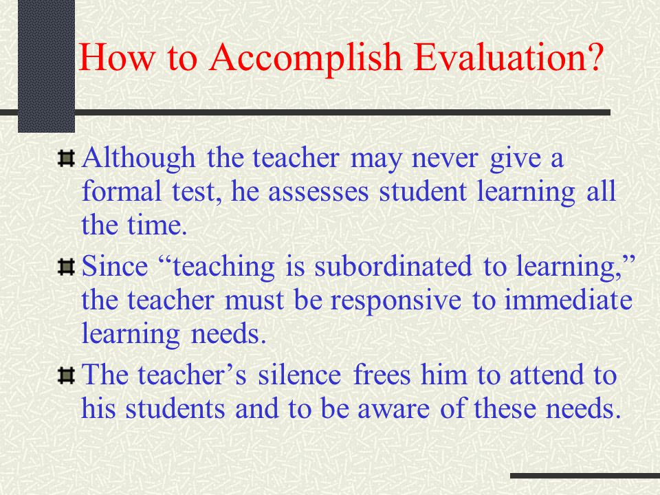 How to Accomplish Evaluation