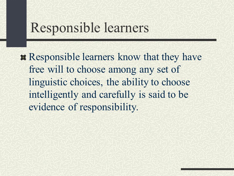 Responsible learners