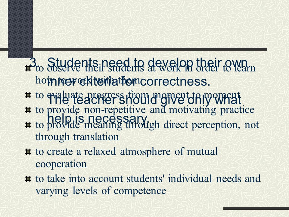 3. Students need to develop their own inner criteria for correctness.