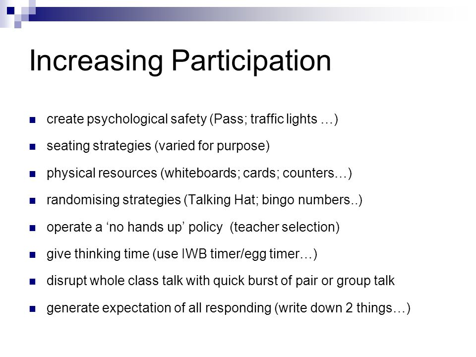 Increasing Participation