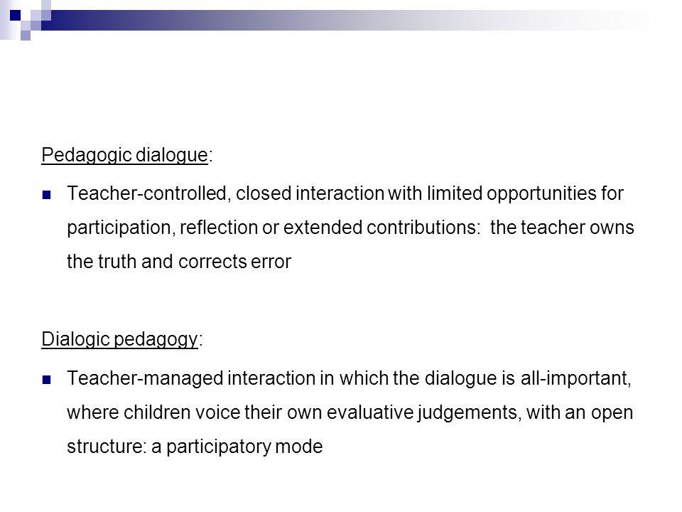 Pedagogic dialogue: