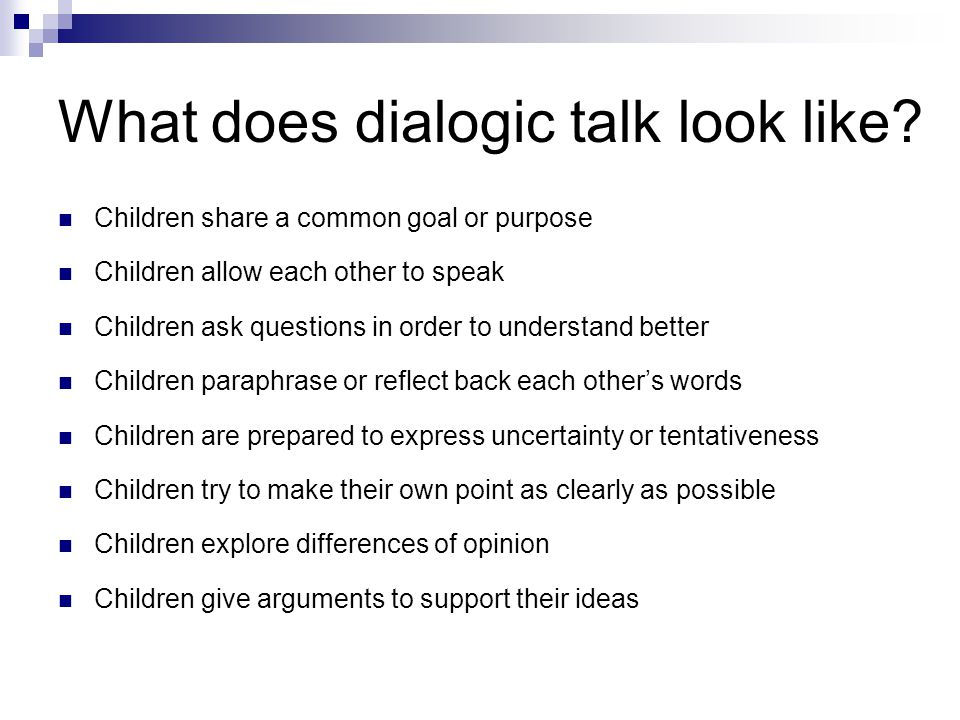 What does dialogic talk look like