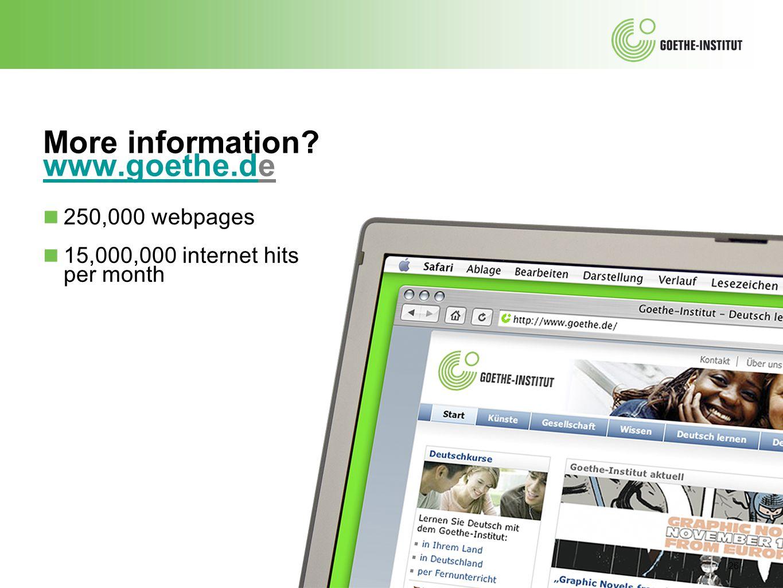 More information www.goethe.de