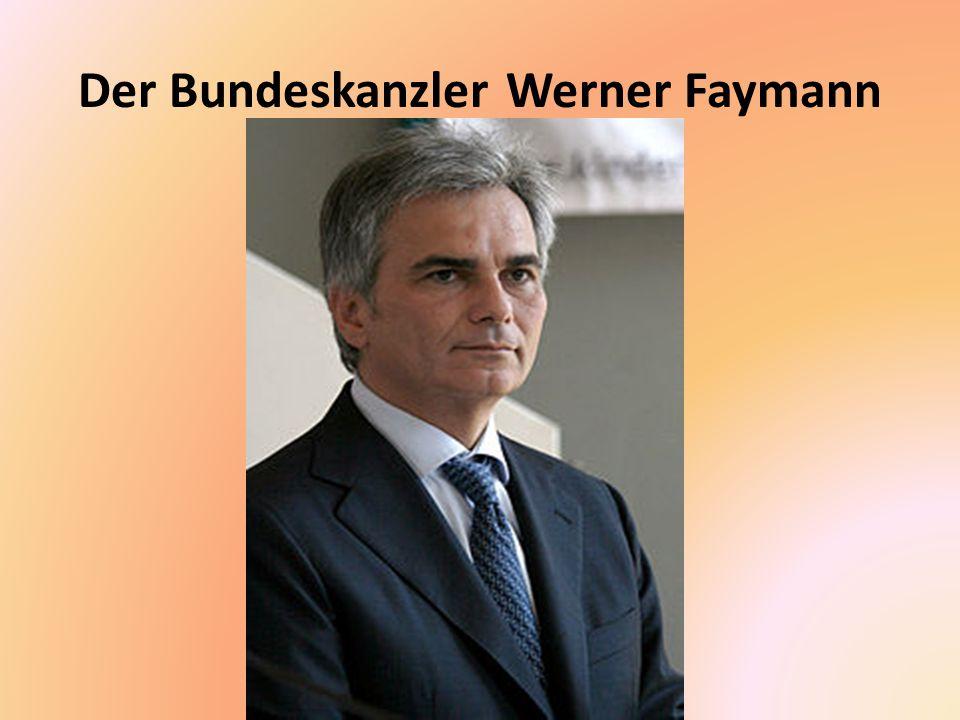 Der Bundeskanzler Werner Faymann