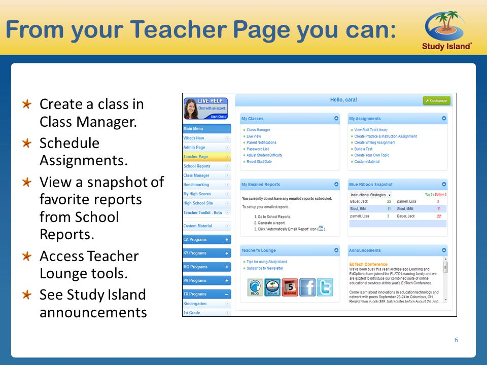 From your Teacher Page you can: