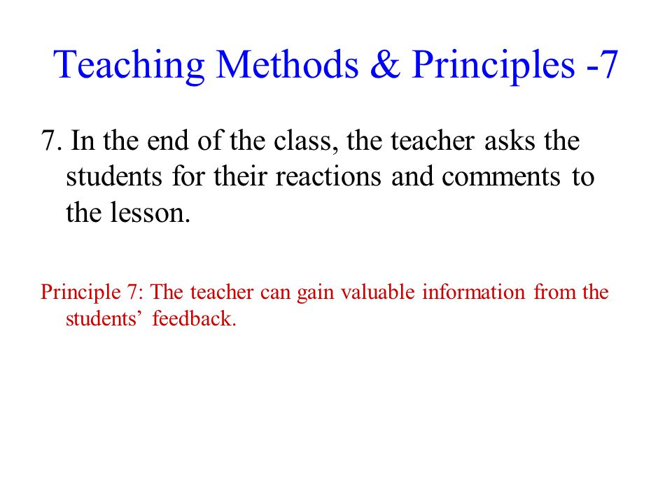 Teaching Methods & Principles -7