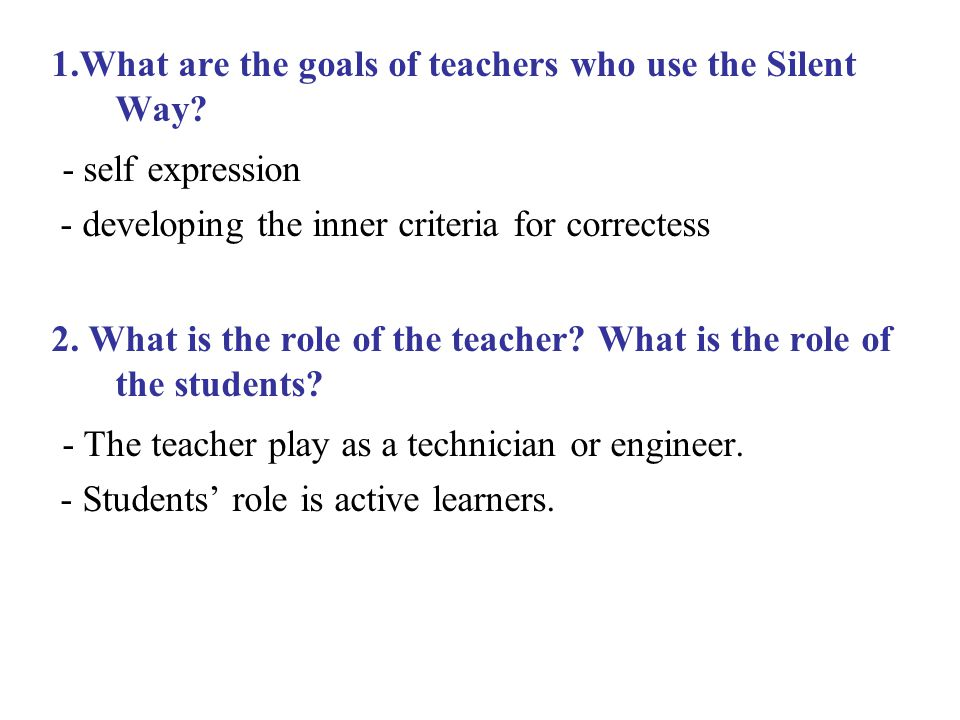 - The teacher play as a technician or engineer.