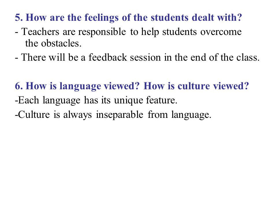 5. How are the feelings of the students dealt with