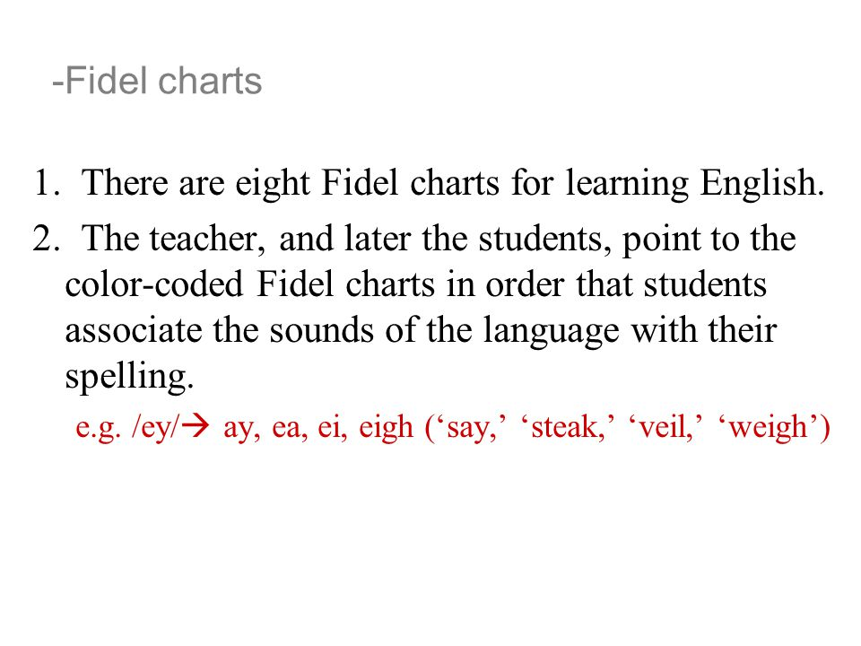 1. There are eight Fidel charts for learning English.