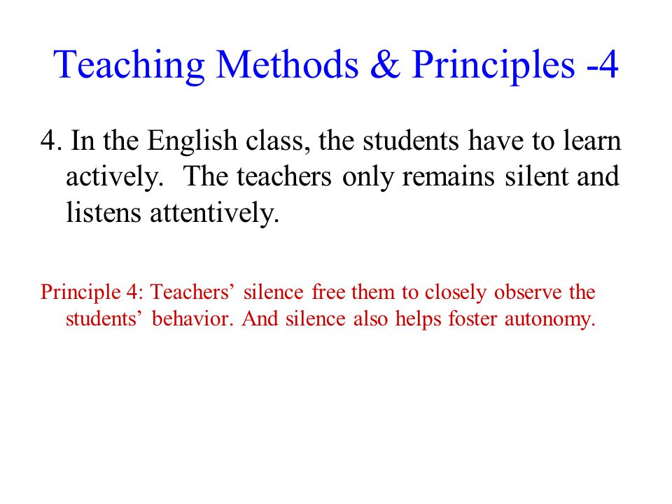 Teaching Methods & Principles -4