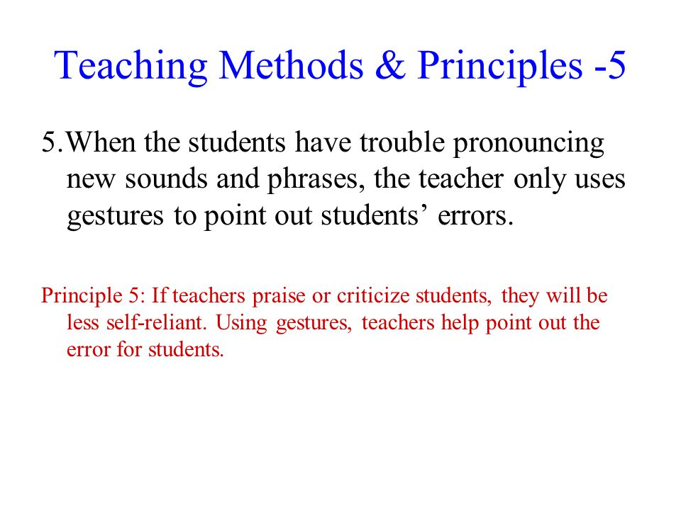 Teaching Methods & Principles -5
