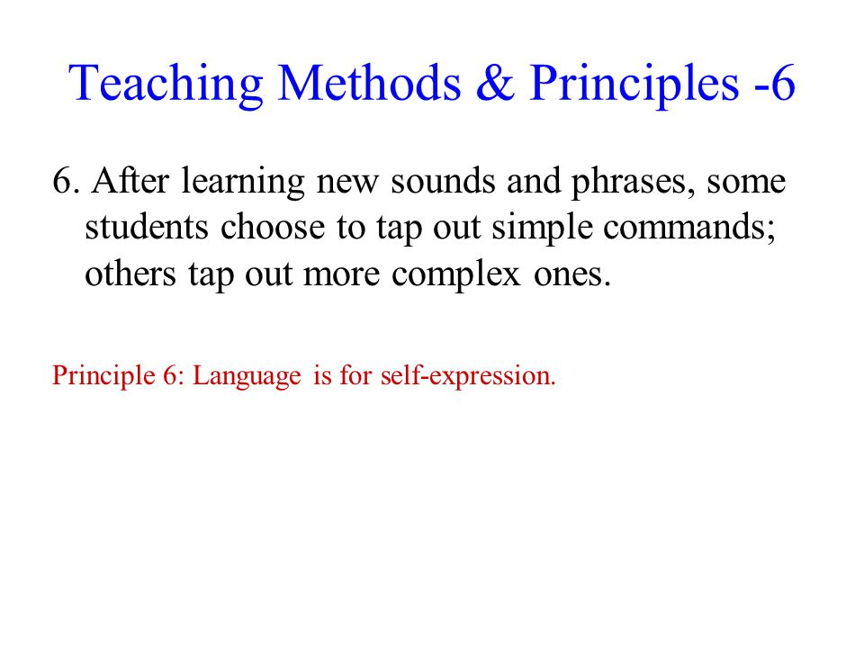 Teaching Methods & Principles -6