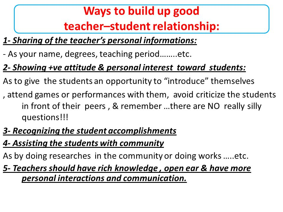 Ways to build up good teacher–student relationship: