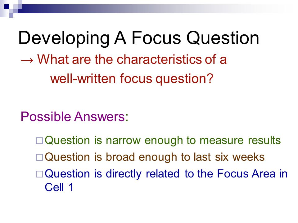 Developing A Focus Question
