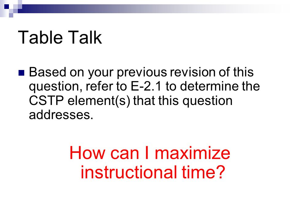 How can I maximize instructional time