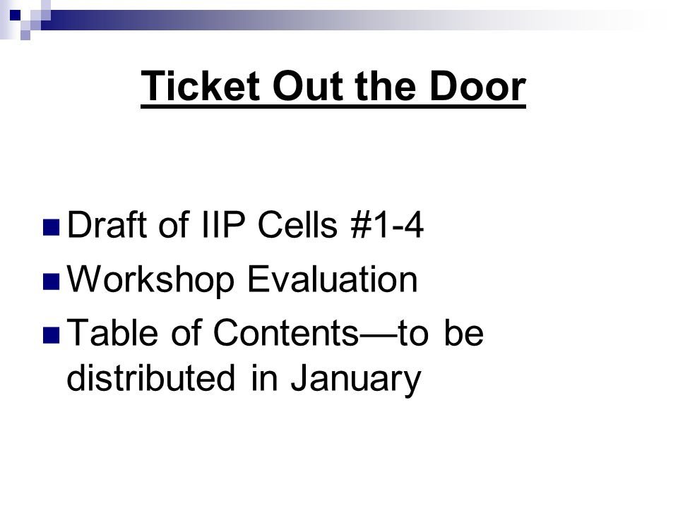 Ticket Out the Door Draft of IIP Cells #1-4 Workshop Evaluation