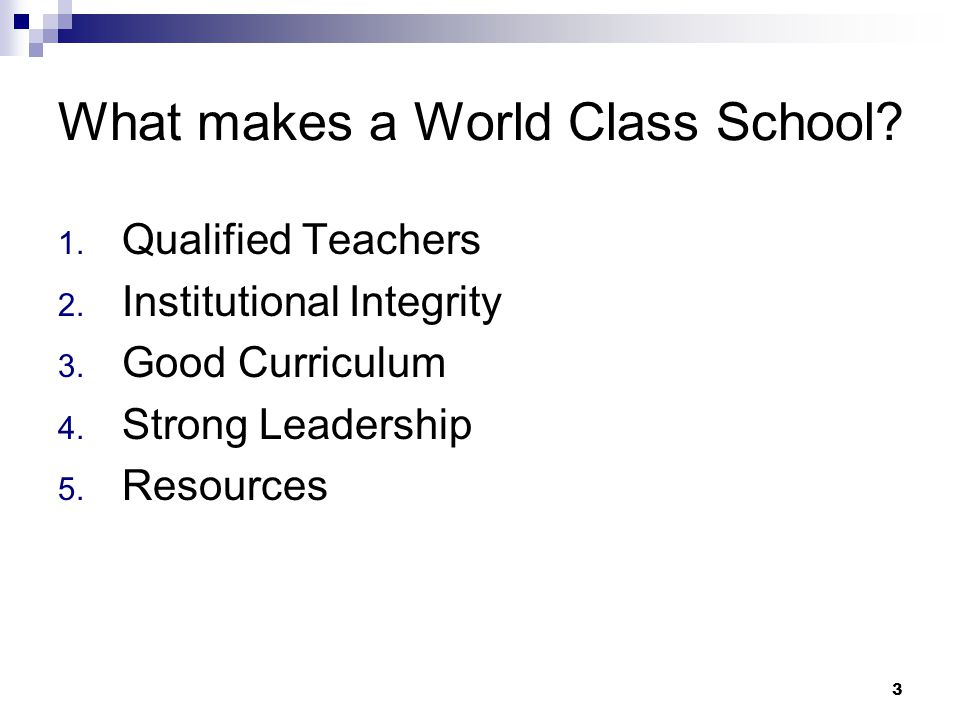 What makes a World Class School