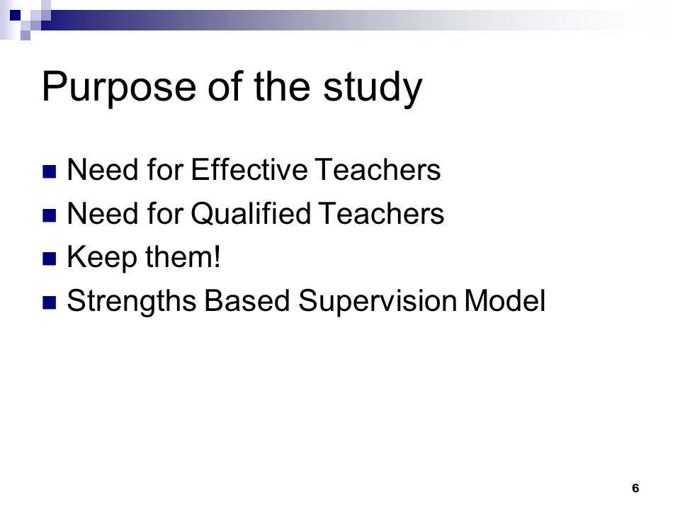 Purpose of the study Need for Effective Teachers