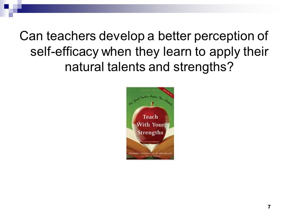 Can teachers develop a better perception of self-efficacy when they learn to apply their natural talents and strengths