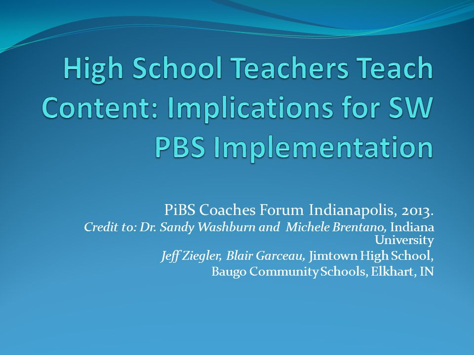 High School Teachers Teach Content: Implications for SW PBS Implementation