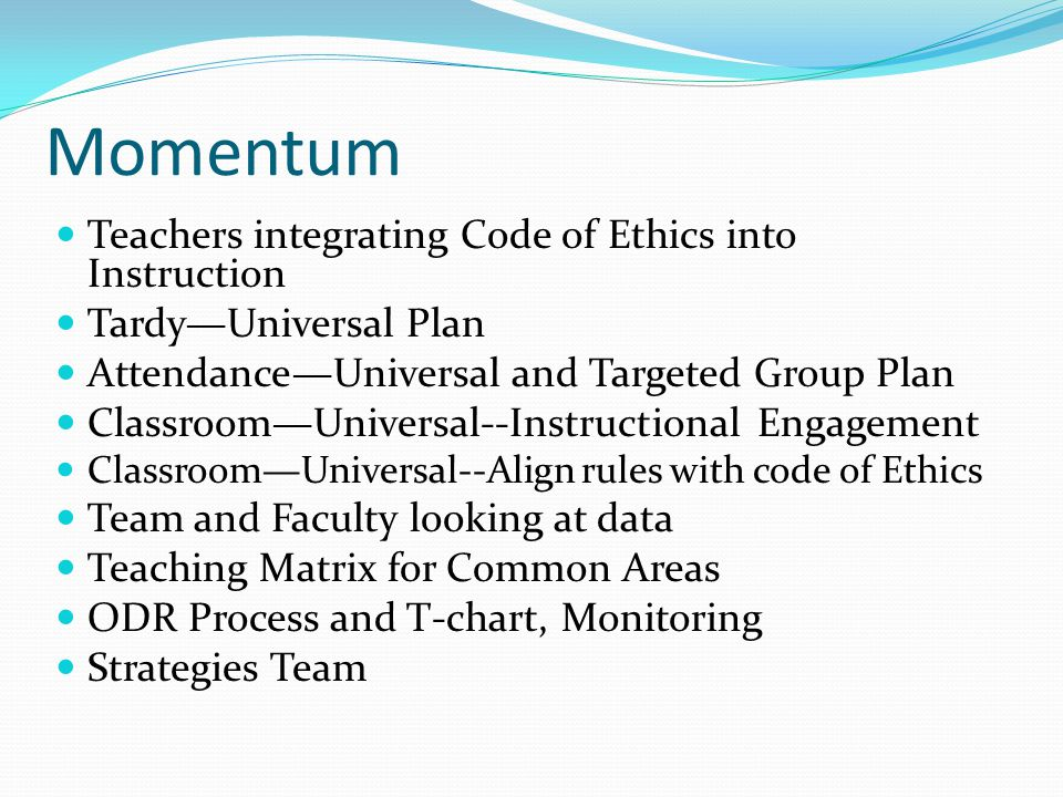 Momentum Teachers integrating Code of Ethics into Instruction