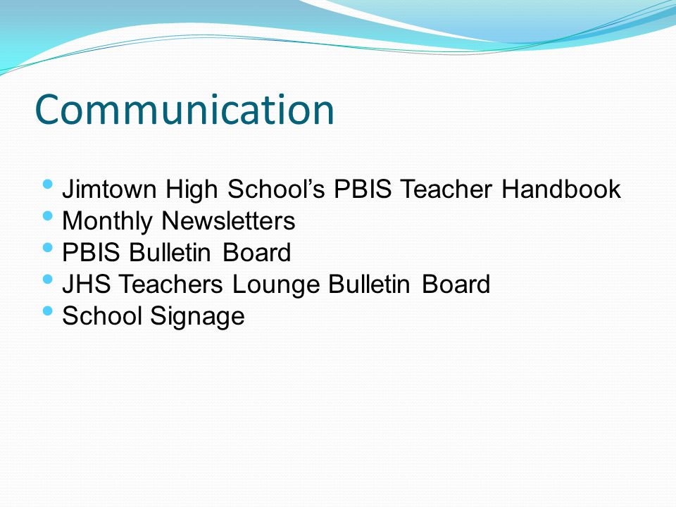 Communication Jimtown High School's PBIS Teacher Handbook