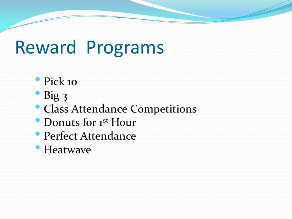 Reward Programs Pick 10 Big 3 Class Attendance Competitions