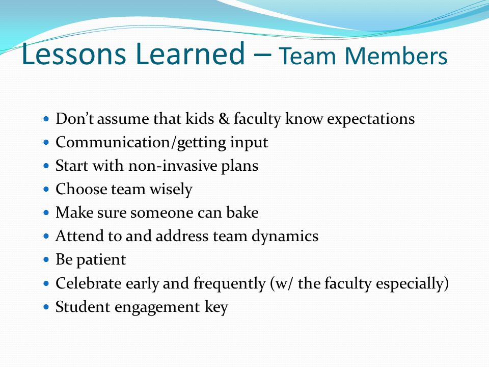 Lessons Learned – Team Members