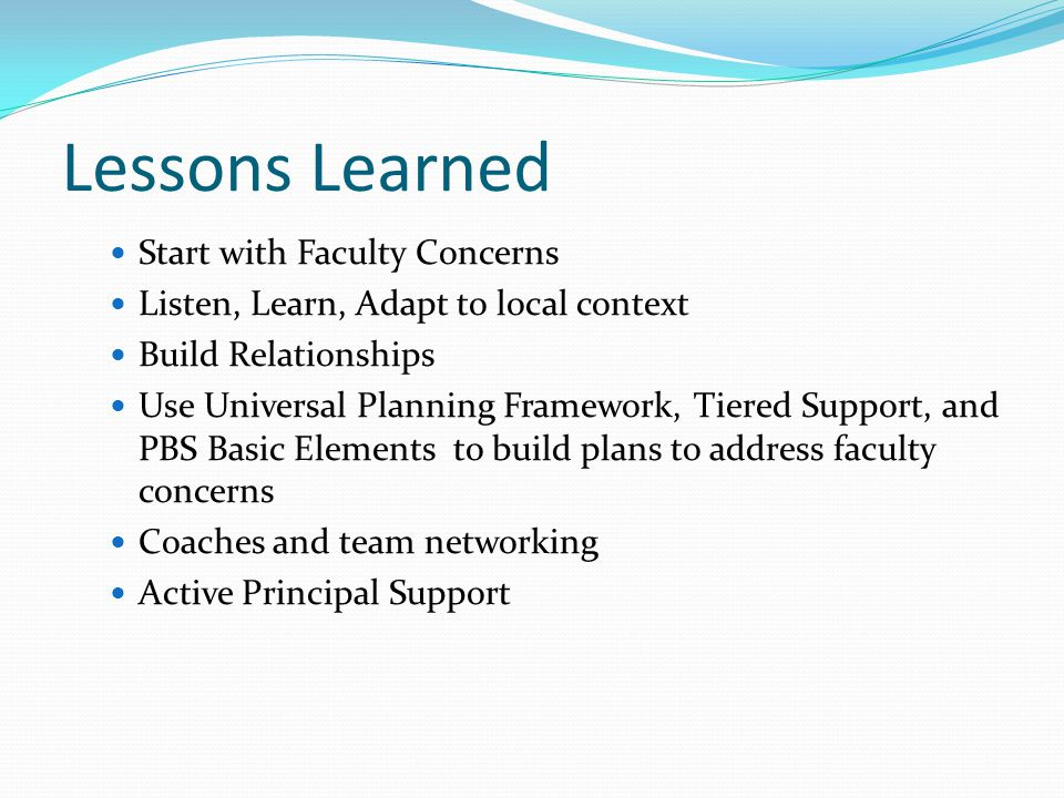 Lessons Learned Start with Faculty Concerns