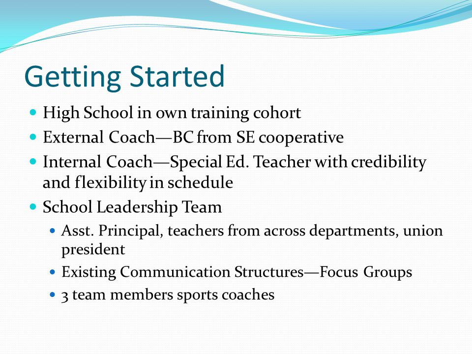 Getting Started High School in own training cohort