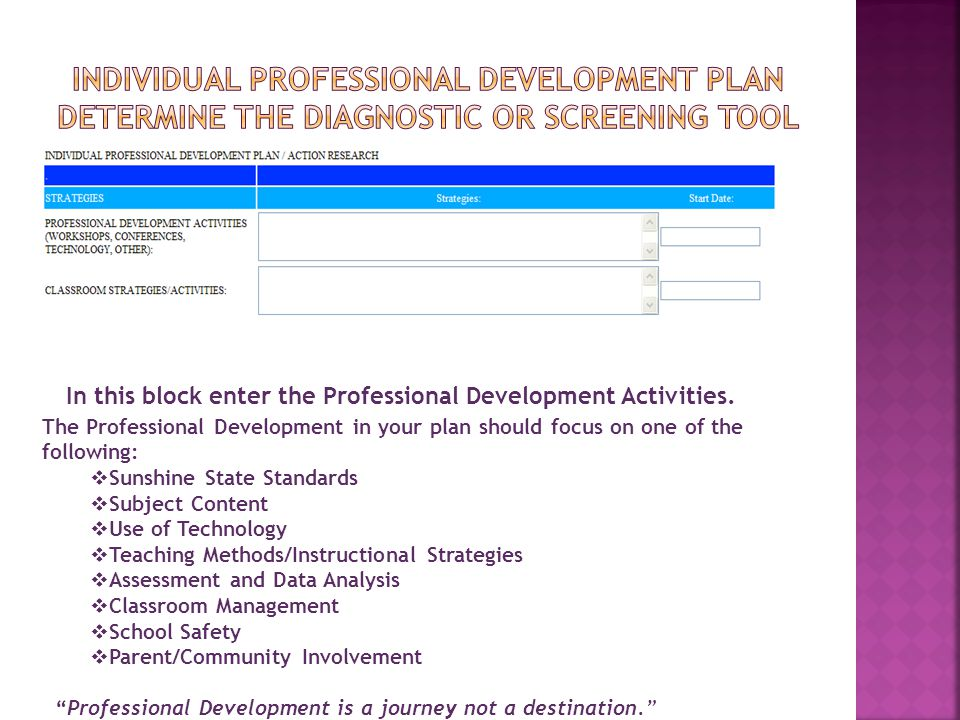 Individual Professional Development pLan Determine the diagnostic or screening tool