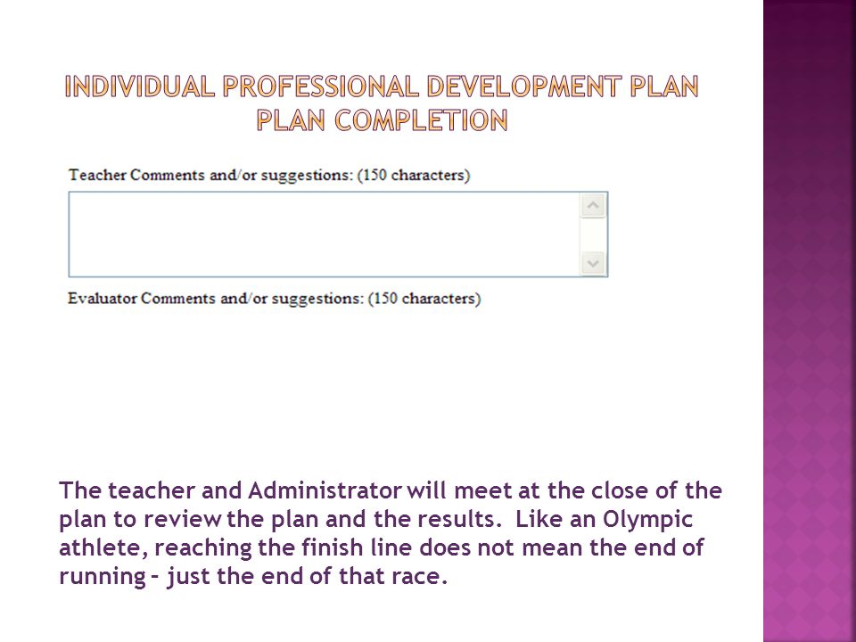 Individual Professional Development pLan PLAN COMPLETION