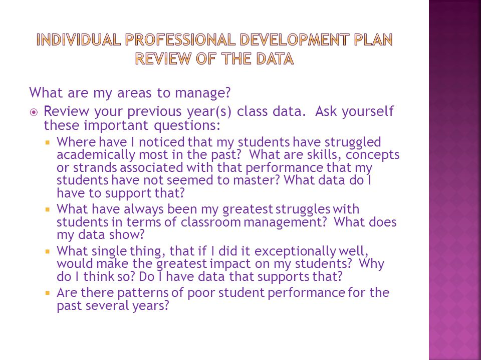 Individual Professional Development Plan Review of the Data