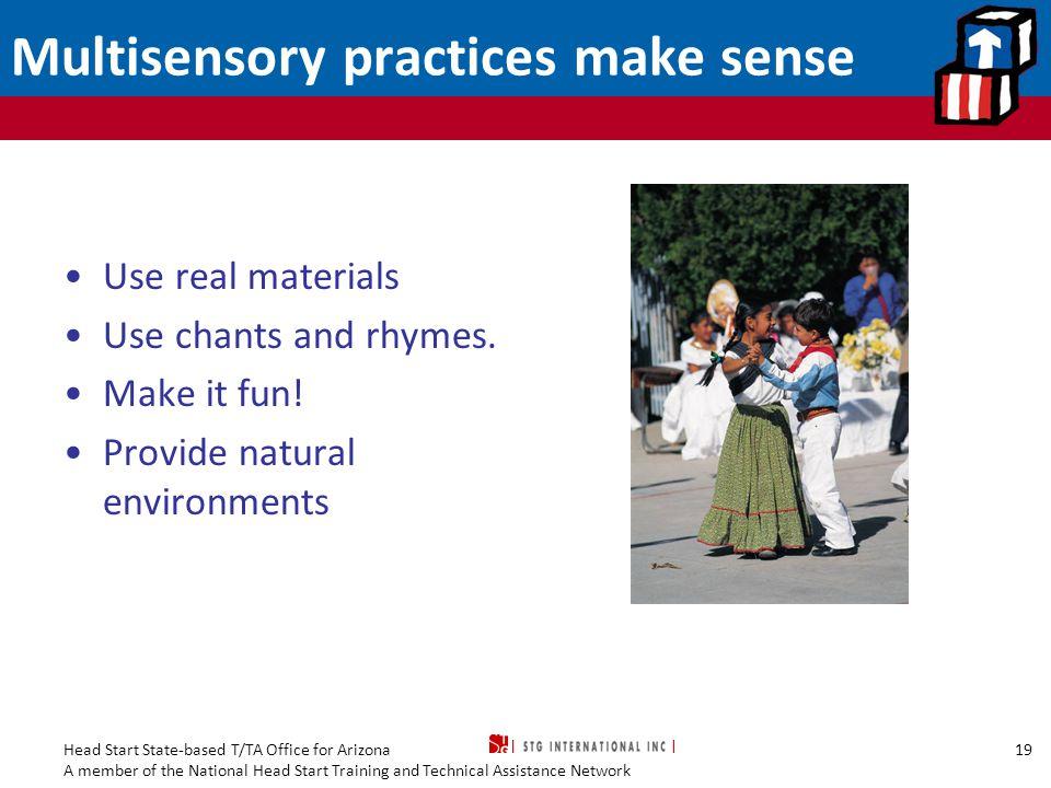 Multisensory practices make sense