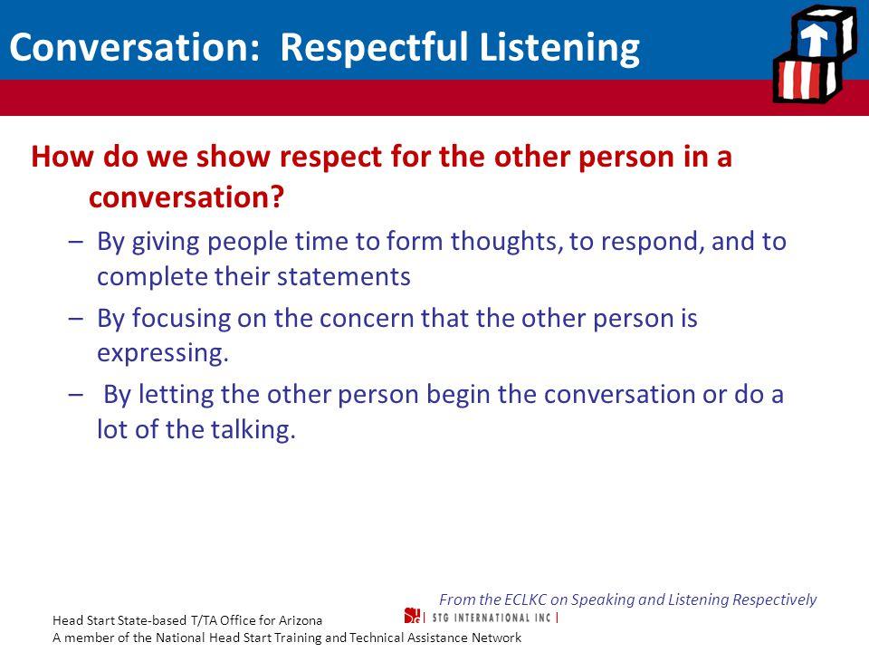 Conversation: Respectful Listening