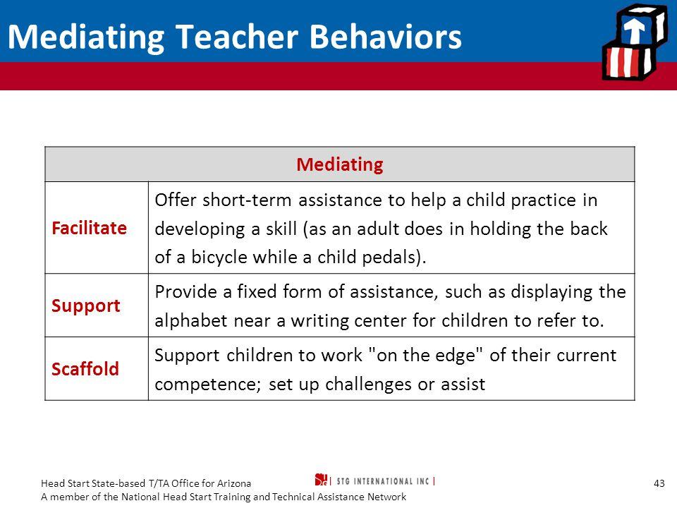 Mediating Teacher Behaviors