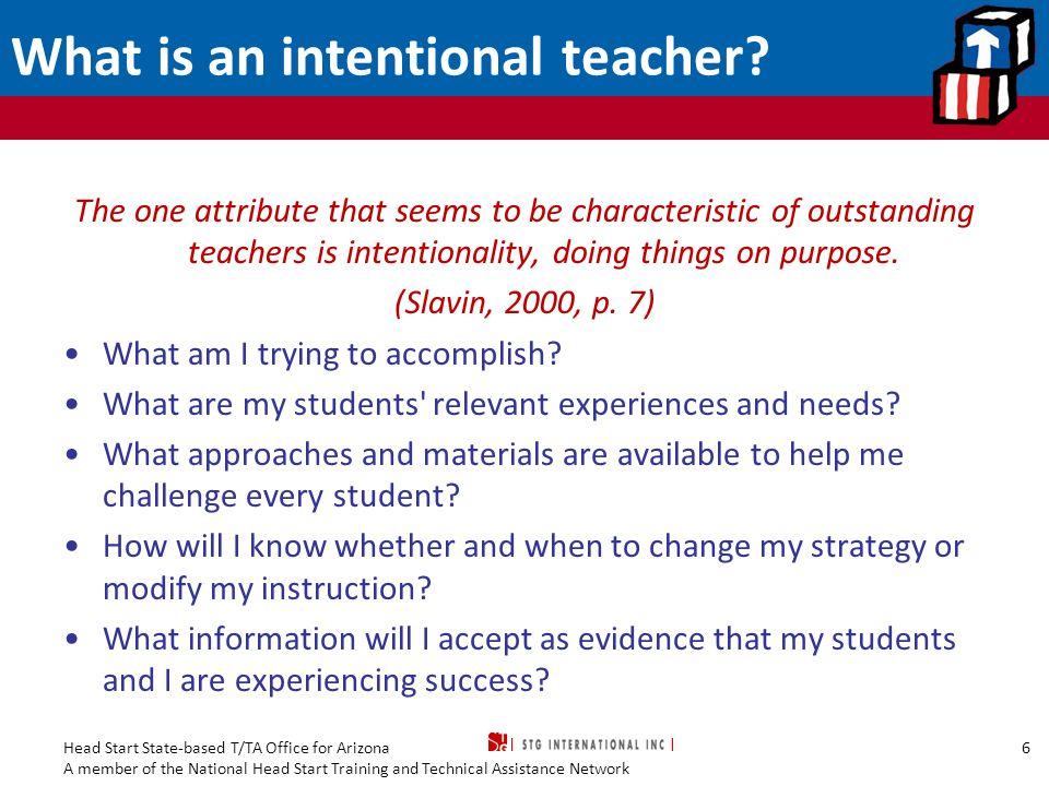 What is an intentional teacher