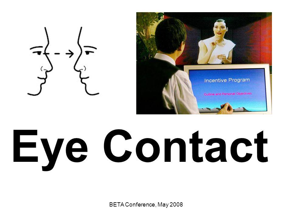 Eye Contact BETA Conference, May 2008