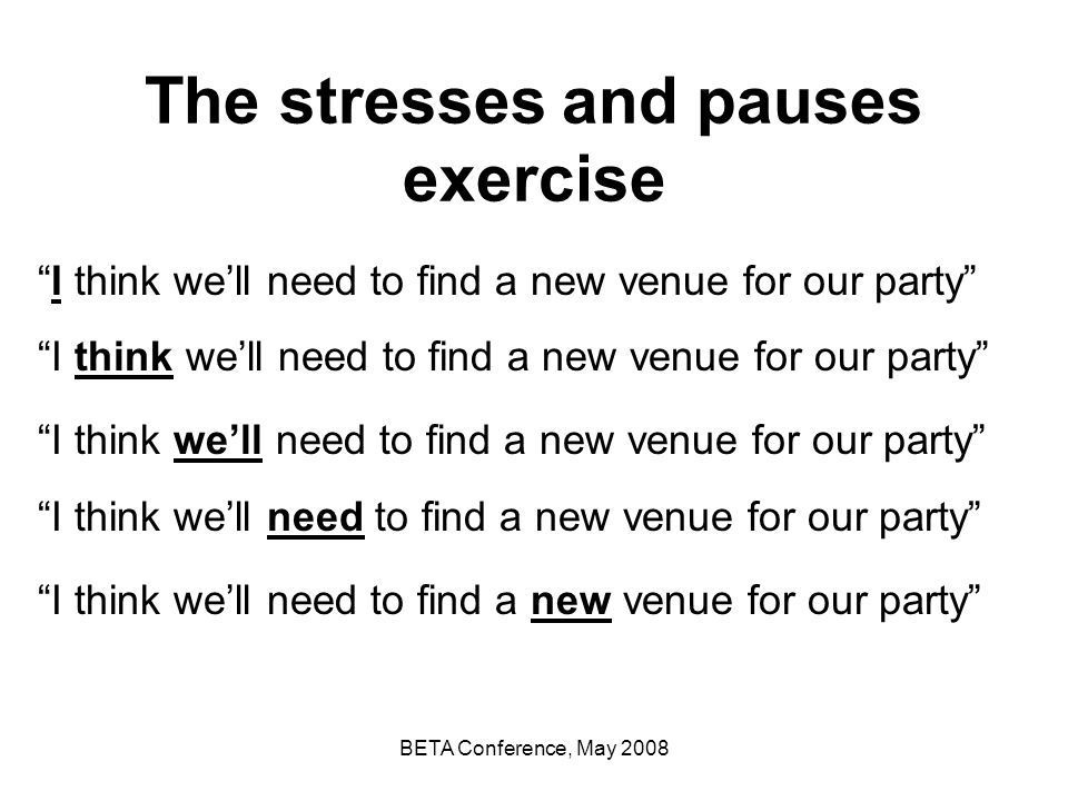 The stresses and pauses exercise