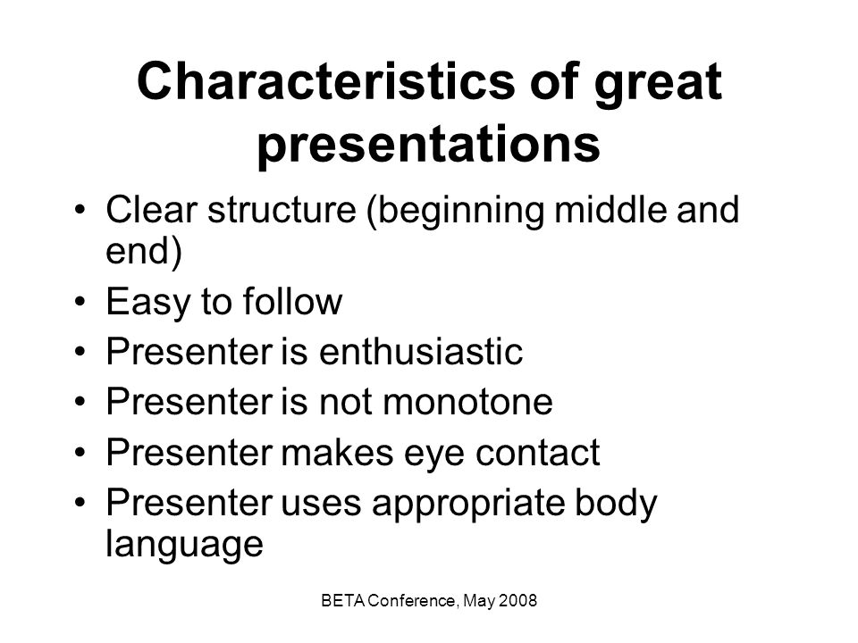Characteristics of great presentations